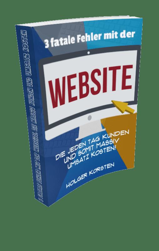 3 fatale Fehler mit der Webseite, die jeden Tag  Kunden und somit massiv Umsatz kosten